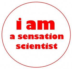 I am a Sensation Scientist